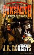 Triple Cross by J.R. Roberts  (eBook)