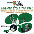 Boston Celtics: Havlicek Stole the Ball (MP3 Audio Entertainment)