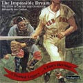 Boston Red Sox: The Impossible Dream (MP3 Audio Entertainment)