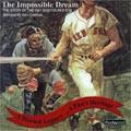 Boston Red Sox: The Impossible Dream (MP3 Audio Entertainment)