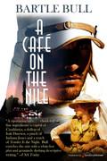 A Café on the Nile by Bartle Bull (Print)