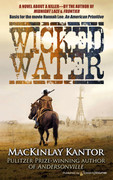 Wicked Water by MacKinlay Kantor (eBook)