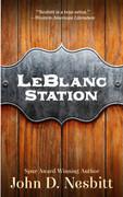 LeBlanc Station by John D. Nesbitt (eBook)