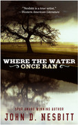 Where the Water Once Ran by John D. Nesbitt (eBook)