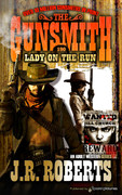 Lady on the Run by J.R. Roberts  (eBook)