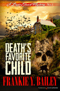 Death's Favorite Child by Frankie Y. Bailey (Print)