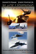 Black Lightning: The Legacy of the Lockheed Blackbirds by Jeannette Remak and Joseph Ventolo Jr.(Print)