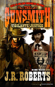 Vigilante Justice by J.R. Roberts (eBook)