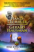 Hand Trembler by Gerald Hausman (Print)