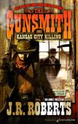 Kansas City Killing by J.R. Roberts  (eBook)