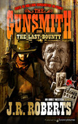 The Last Bounty by J.R. Roberts  (eBook)