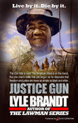 Justice Gun by Lyle Brandt (eBook)