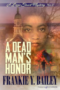 A Dead Man's Honor by Frankie Y. Bailey (Print)