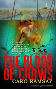 The Blood of Crows by Caro Ramsay (eBook)