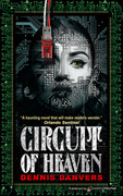 Circuit of Heaven by Dennis Danvers (eBook)