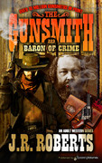 Baron of Crime by J.R. Roberts  (eBook)