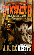 Dead Horse Canyon by J.R. Roberts  (eBook)
