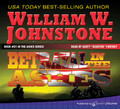 Betrayal in the Ashes by William W. Johnstone (CD Audiobook)