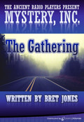 The Gathering by Bret Jones (MP3 Audio Theater)