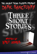 Three Short Stories by Bret Jones (MP3 Audio Theater)
