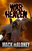 War Heaven by Mack Maloney (Print)