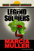 The Legend of the Slain Soldiers by Marcia Muller (Print)