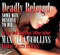 Deadly Beloved by Max Allan Collins (CD Audiobook)