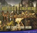 Wilderness by Roger Zelazny & Gerald Hausman (CD Audiobook)