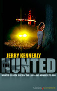 The Hunted by Jerry Kennealy (Print)