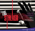 The Stalker by Bill Pronzini (CD Audiobook)