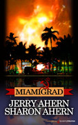 Miamigrad by Jerry Ahern & Sharon Ahern (Print)