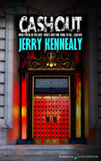 Cash Out by Jerry Kennealy (Print)