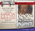 The Cavalier in White by Marcia Muller (CD Audiobook)