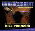 Undercurrent by Bill Pronzini (CD Audiobook)