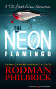 The Neon Flamingo by Rodman Philbrick (Print)