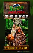Big Gun Bushwhacker by Robert J. Randisi (eBook)