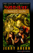 Naked Blade, Naked Gun by Jerry Ahern (eBook)
