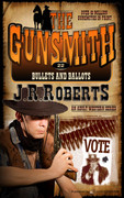 Bullets and Ballots by J.R. Roberts (Print)