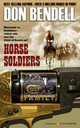 Horse Soldiers by Don Bendell (Print)
