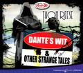 Dante's Wit and Other Strange Tales by Thom Reese (CD Audio Theater)