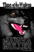 Time of the Wolves by Marcia Muller (eBook)