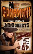 Bullets and Ballots by J.R. Roberts (eBook)