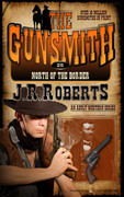 North of the Border by J.R. Roberts (eBook)