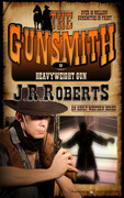 Heavyweight Gun by J.R. Roberts (eBook)