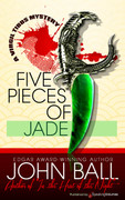 Five Pieces of Jade by John Ball (eBook)