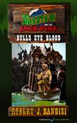 Bulls Eye Blood by Robert J. Randisi (eBook)