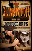 Bandit Gold by J.R. Roberts (eBook)