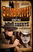 Bandit Gold by J.R. Roberts (eBook)
