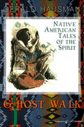 Ghost Walk by Gerald Hausman (eBook)
