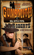 Hell with a Pistol by J.R. Roberts (Print)